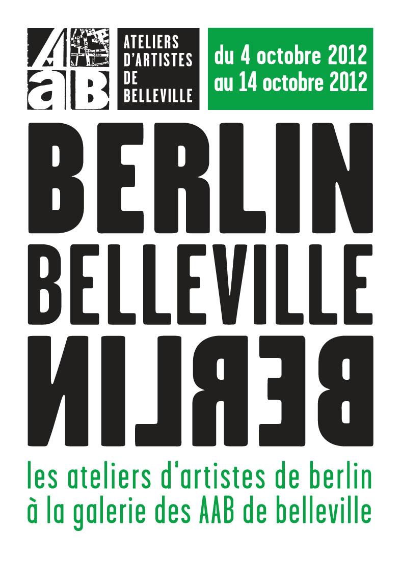 Berlin-Belleville, Galerie des AAB, Paris, 2012